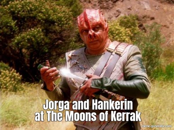 jorga-and-hankerin-at-the-moons-of-kerrak-346168-1